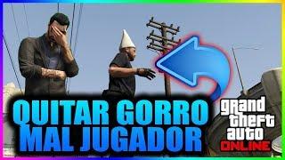 Como Quitar Gorro de MAL JUGADOR en GTA V Online
