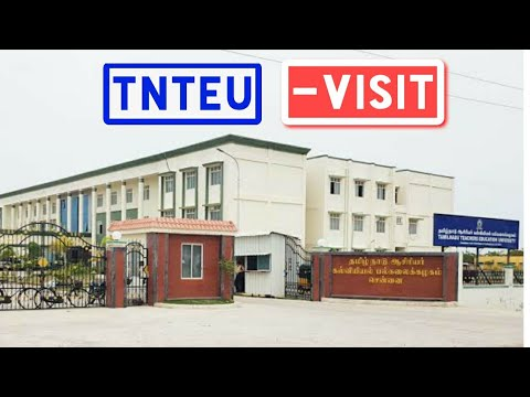 TNTEU: Tamil Nadu Teachers Education University Gangai amman Koil Street Karapakkam, Chennai-600 097
