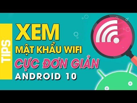 hướng dẫn hack wifi trên điện thoại android - Xem mật khẩu Wifi [NO ROOT] trên điện thoại chạy Andoid 10 cực đơn giản