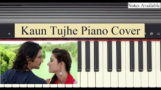 Kaun Tujhe (MS Dhoni) Piano Cover   Notations Available