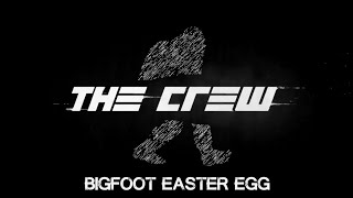The Crew EASTER EGG! (PS4) - Bigfoot
