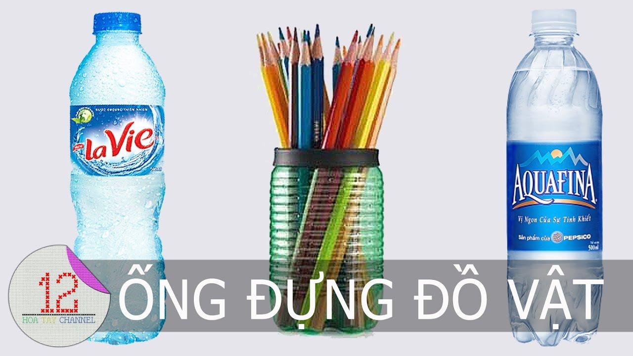 Ý tưởng sáng tạo từ chai nhựa cũ: Ống đựng bút và bàn chải đánh răng | 12 Hoa Tay Channel |