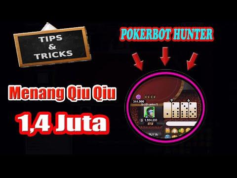 Trik Hebat Main Qiu Qiu Online Terbukti Langsung Menang 1,4 Juta   Pokerbot Hunter