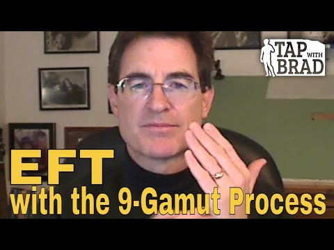 EFT with the 9-Gamut Process - Tapping with Brad Yates