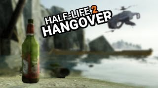 Я скачал мод на Half-Life 2 - Hangover