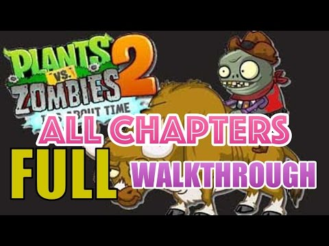 PLANTS VS ZOMBIES 2 - FULL GAME WALKTHROUGH IN 1 VIDEO - 15 HOURS (ALL LEVELS, BOSSES)