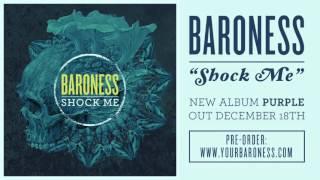 BARONESS - Shock Me [AUDIO]