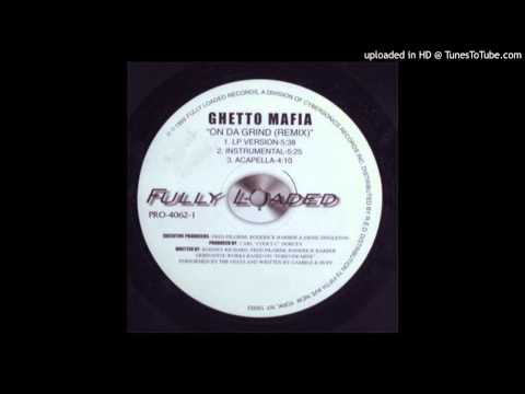 Ghetto Mafia - On Da Grind (Remix)