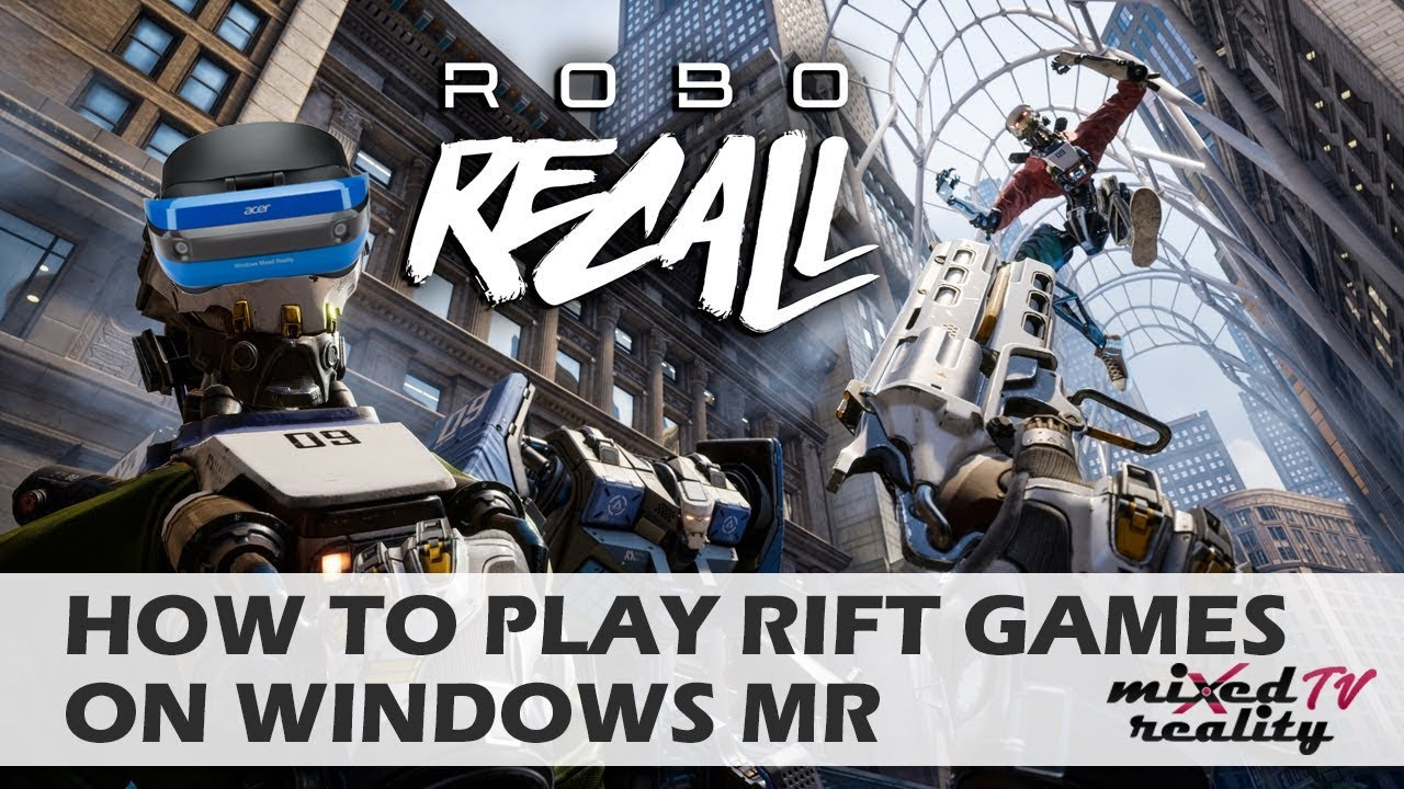 7a154d12e870 How To Play Oculus Rift Games On Windows Mixed Reality Headsets like the  Samsung Odyssey
