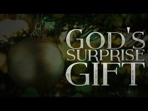 God's Surprise Gift - Pastor Chris Sowards - 12/22/19 AM