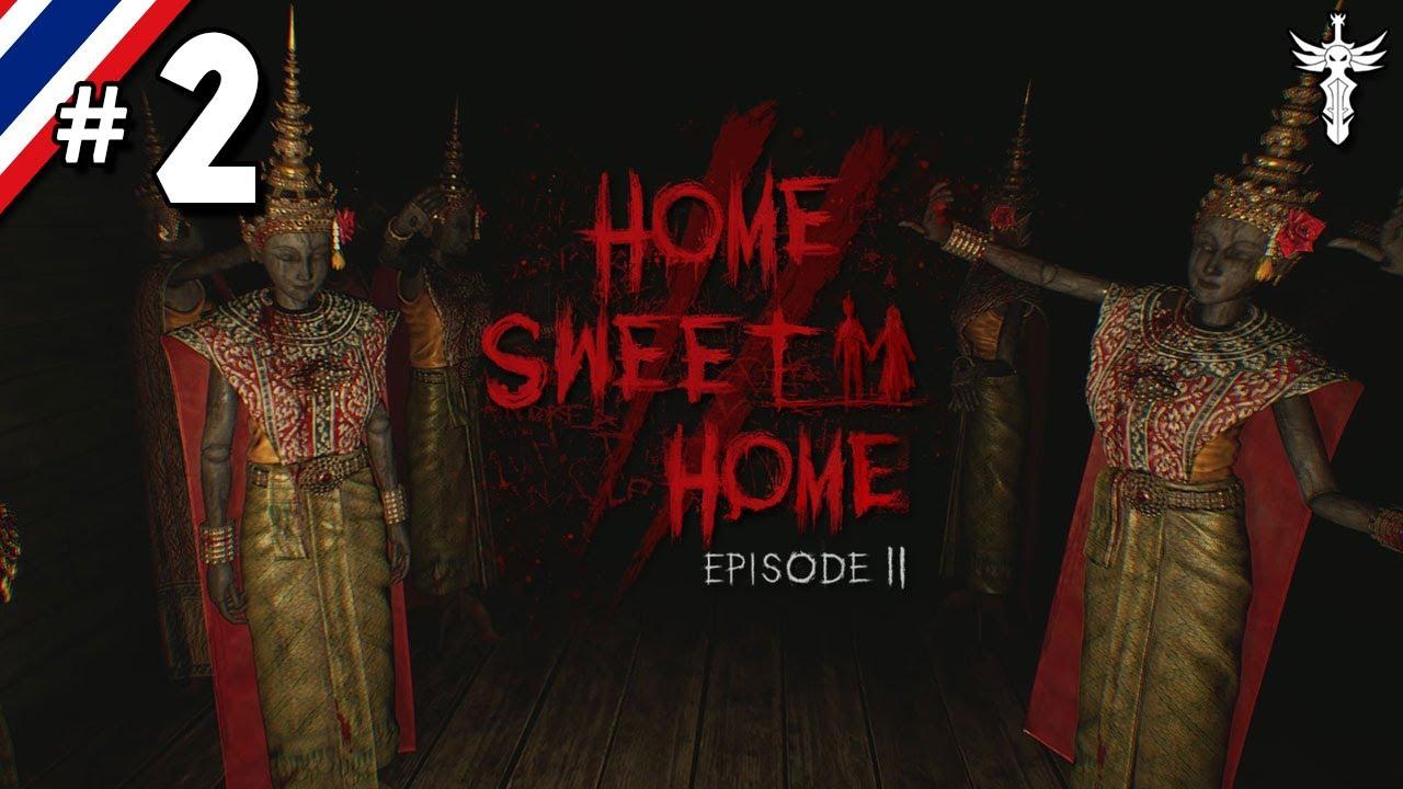Home Sweet Home EP2 #2 ริษยมรณา
