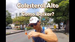 Colesterol Alto - Parte 2