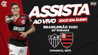 Atlético-MG x Flamengo AO VIVO na FlaTV   Brasileiro 2020