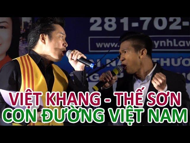VIỆT KHANG & THẾ SƠN hát CON ĐƯỜNG VIỆT NAM tại Houston