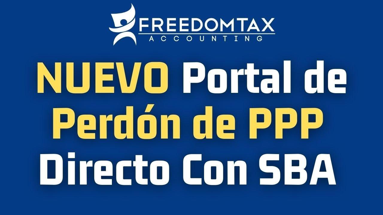 Solicite Perdón de Préstamo PPP Directo con el SBA a Través del Nuevo Portal
