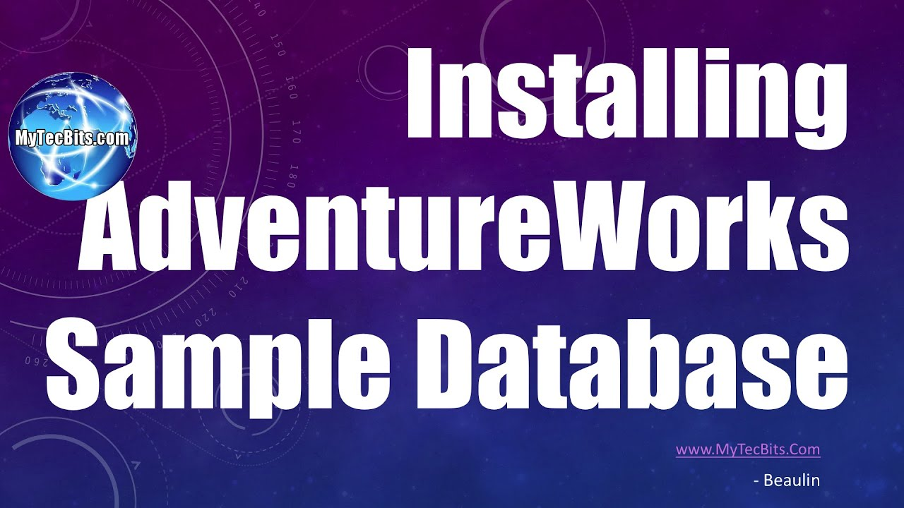 Installing AdventureWorks Sample Database | SQL Server Basics #5 ...