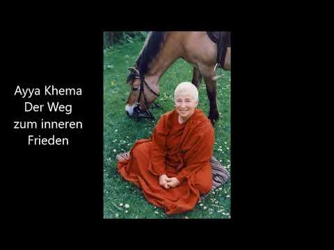Ayya Khema - Der Weg zum inneren Frieden