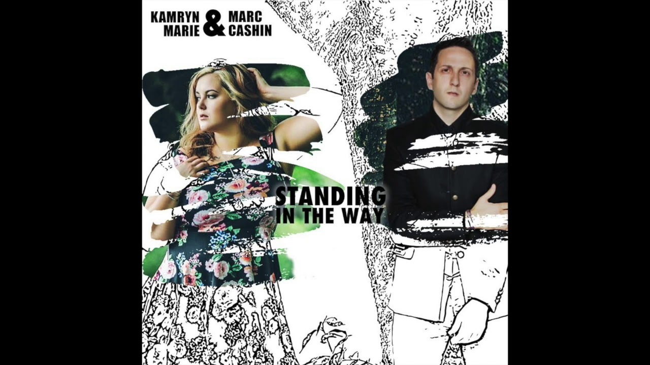 Kamryn Marie - Standing In The Way