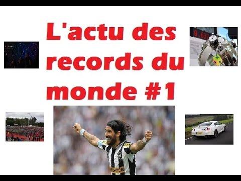 L'ACTU DES RECORDS DU MONDE [#1]