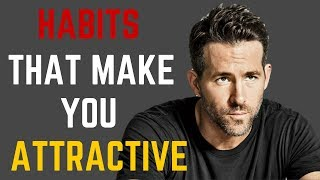 5 Habits of Handsome/Attractive Men