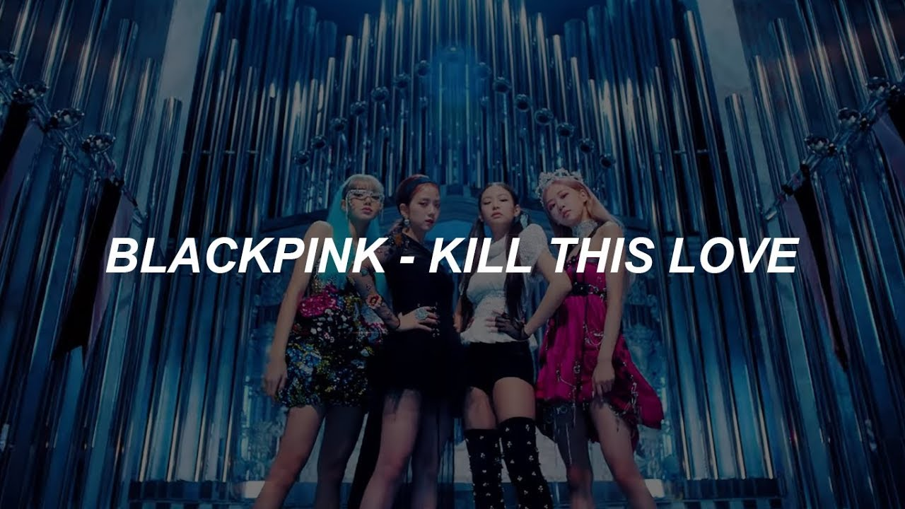 BLACKPINK - 'Kill This Love' Easy Lyrics