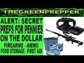 ALERT: SECRET PREPS FOR PENNIES ON THE DOLLAR - PREPPER PREPPING CHEAP FOOD SELF DEFENSE FIRST AID