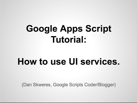 Google Apps Script Tutorial  How to create UI using Apps Script