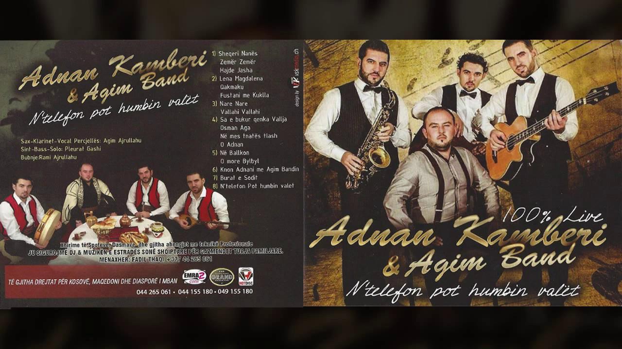 Download Adnan Kamberi & Agim Band - Knon Adnani me Agim Bandin