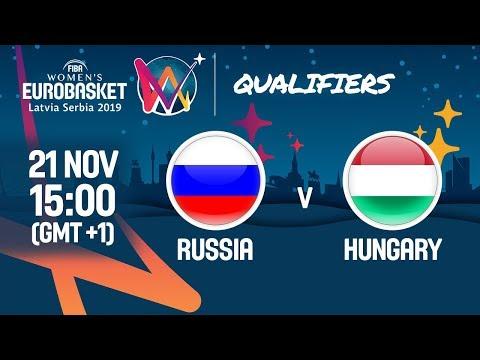 LIVE 🔴 - Russia v Hungary - FIBA Women's EuroBasket 2019 - Qualifiers 2019