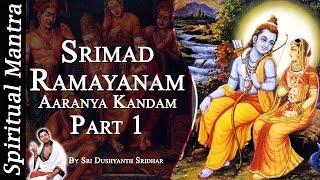Srimad Ramayanam - Aaranya Kandam Part 1 || By Sri Dushyanth Sridhar || Aranya Kanda