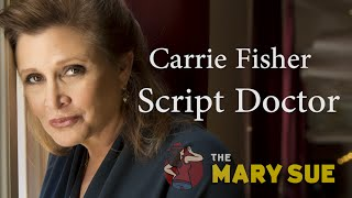 Carrie Fisher, Script Doctor