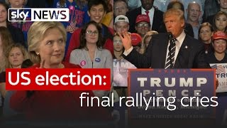 US election: Clinton and Trump's final rallying cries
