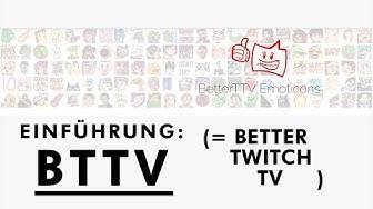 Better Twitch TV / BTTV: Animierte Emotes und mehr - Stand: März 2020
