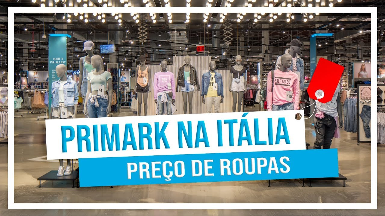 3c9768265 🛍 PRIMARK na Itália