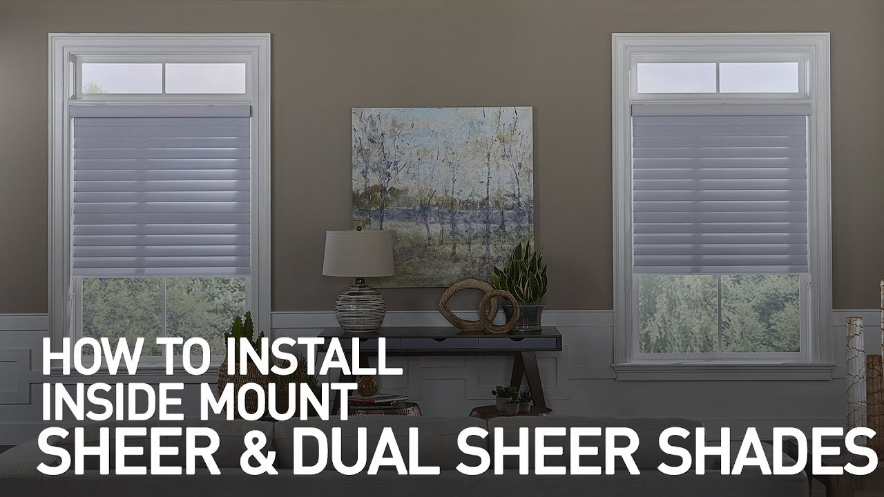 How To Install Inside Mount Sheer Horizontal Shades