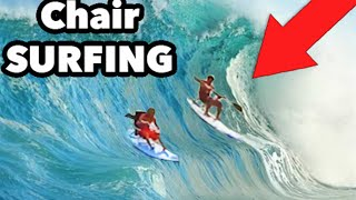 EXTREME SIT DOWN CHAIR SURFING!!