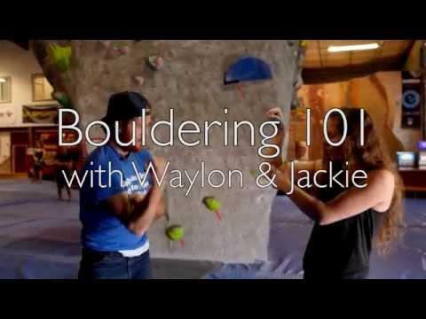 Bouldering 101 with Waylon Lewis & Jackie Hueftle