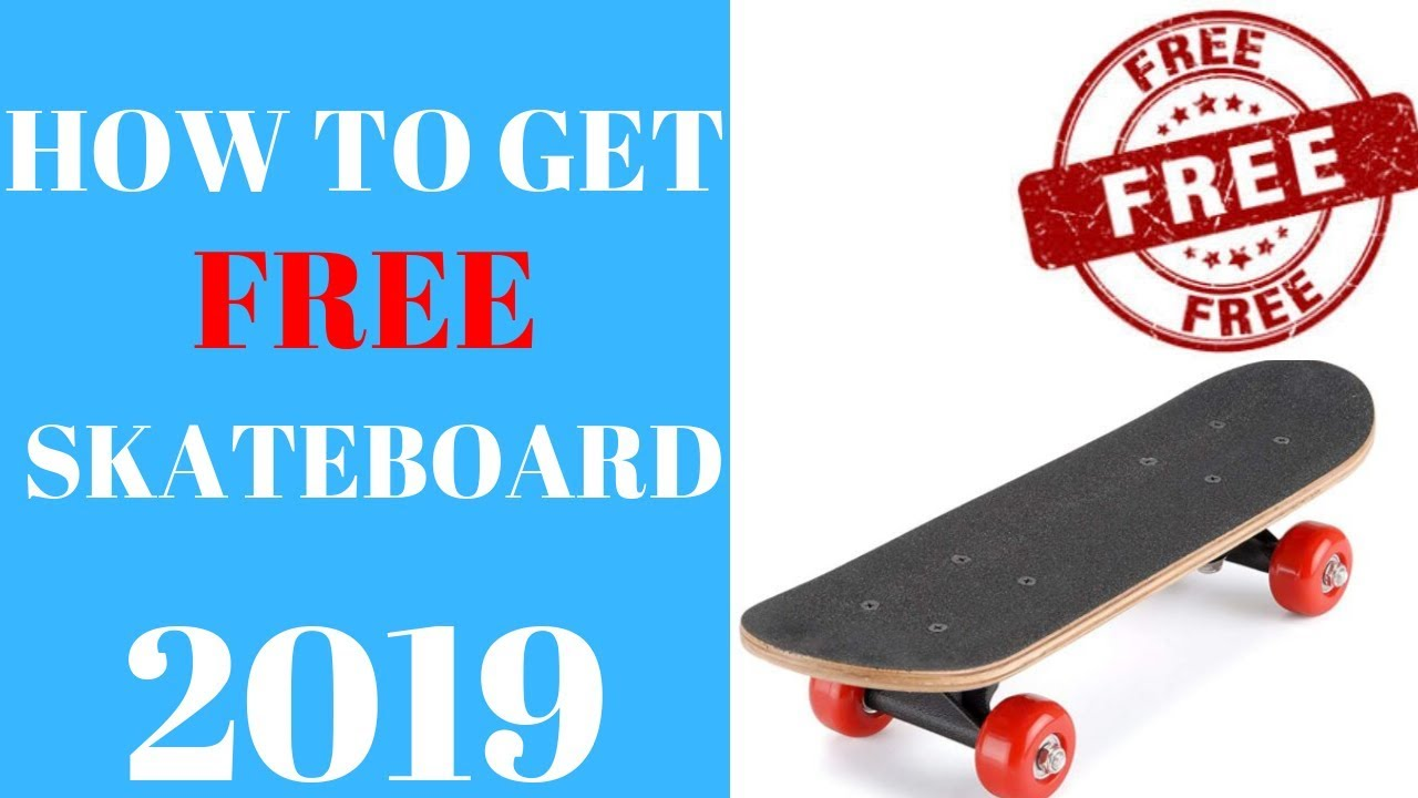 how to get a free skateboard
