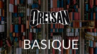 ORELSAN ~ BASIQUE PAROLES