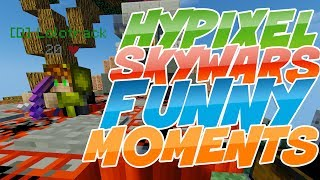 HYPIXEL SKYWARS FUNNY AND EPIC MOMENTS - MINECRAFT SKYWARS