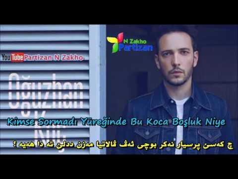 Oguzhan Koc Bulutlara Esir Olduk Subtitle Kurdish Badini With Turkish Lyric