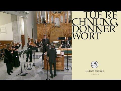 J.S. Bach - Cantata BWV 168 Tue Rechnung, Donnerwort | 1 Aria (J. S. Bach Foundation)