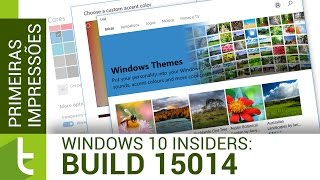 Análise do Windows 10 Build 15014 no Insider | Vídeo do Tudocelular.com