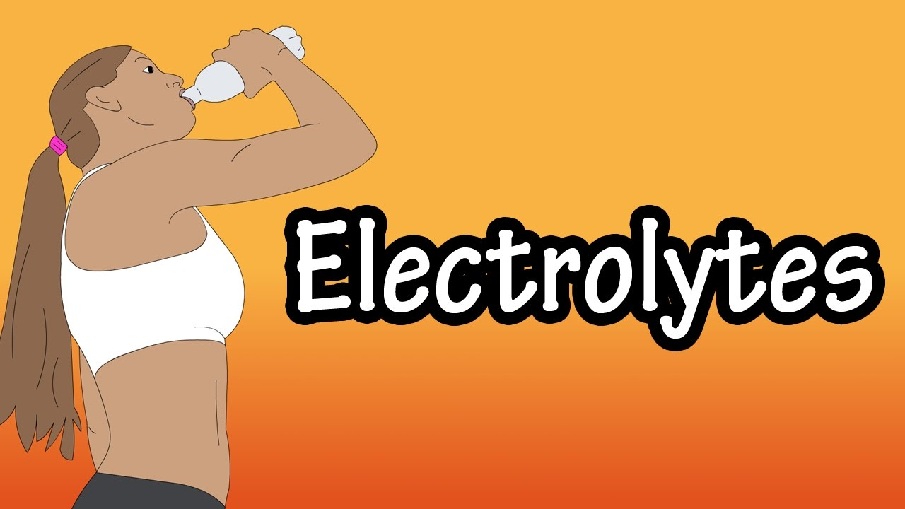 Electrolytes - What Are Electrolytes - Functions Of Electrolytes