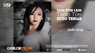 🎶 Hmong New Song - Xaus Xyoo Laus Txais Tos Xyoo Tshiab - Linda Xiong【Official Audio】