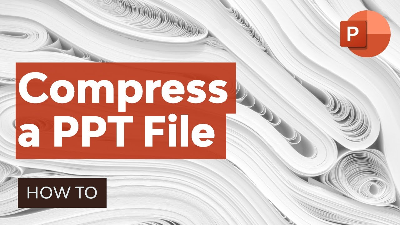 How to Compress a PowerPoint PPT File in 60 Seconds