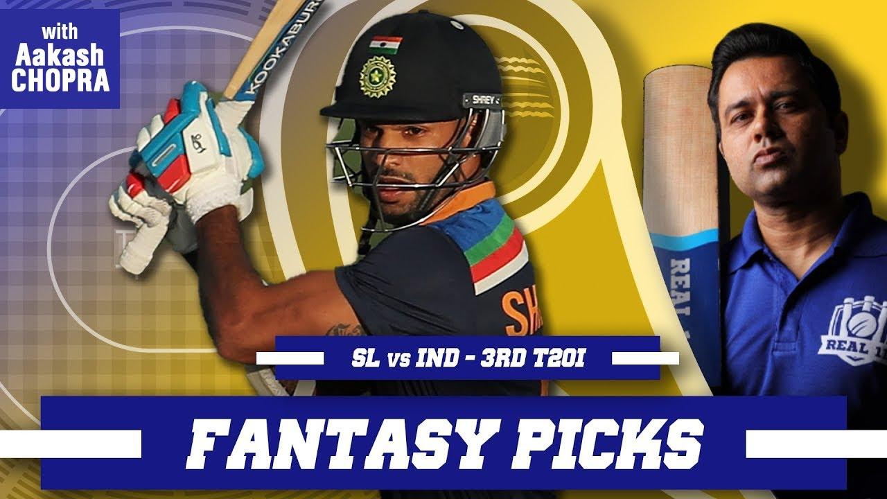 DHAWAN to end with a BANG? | Real11 Fantasy Picsk | SL vs IND - 3rd T20I