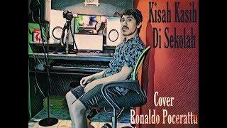 Kisah Kasih Di Sekolah ( Obbie Messak ) Cover Ronaldo Pocerattu #ronaldopocerattu