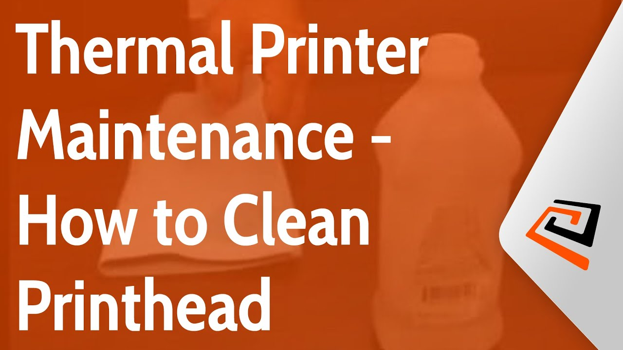 Thermal Printer Maintenance - How to Clean Printhead