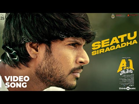 A1 Express    Seatu Siragadha Video Song   Sundeep Kishan, Lavanya Tripathi   Hiphop Tamizha